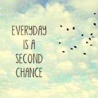 quote-everyday-is-a-second-chance