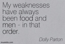 Quotation-Dolly-Parton-food-men-order-Meetville-Quotes-61948